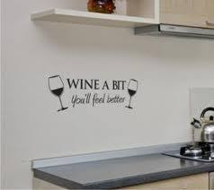 Wall Quote Decals Wine A Bit You Ll Feel Better Perfect For My Kitchen Wall Quotes Vinyl Wall Quotes Wine Wall Decal