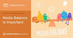 Media Balance Is Important | Common Sense Education