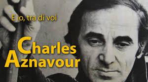 Charles Aznavour - E io, tra di voi - 1971 - YouTube