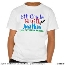 eighth grade grad colorful kids humor tshirts best quotes