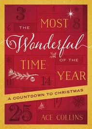 The Most Wonderful Time of the Year by Ace Collins   Koorong