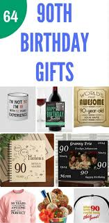 90th birthday gifts 50 top gift ideas