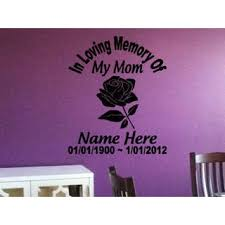 Shop In Loving Memory Of My Mom Memorial Decor Wall Decal Art Vinyl Sticker Decal Size 22x30 Color Black Overstock 13693315