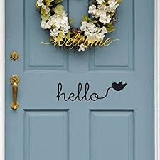 Amazon Com Battoo Hello Door Decal Vinyl Wall Quote Hello Wall Or Door Decal Sticker Hello Wall Decal Vinyl Lettering Hello Front Door Decal Black 10 Wx3 H Furniture Decor