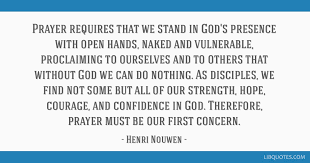 prayer requires that we stand in god s presence open hands