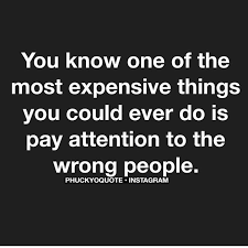 most expensive thing in life wasting time quotes real quotes