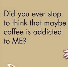 good point coffee quotes coffee addict coffee humor