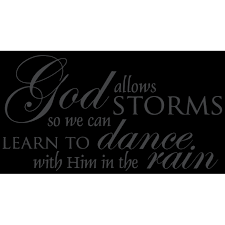 God Allows Storms So We Can Learn To Dance Witha Vinyl Decal Sticker Quote Medium Dark Gray Walmart Com Walmart Com