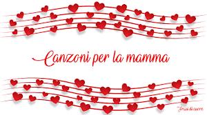Canzoni per la mamma