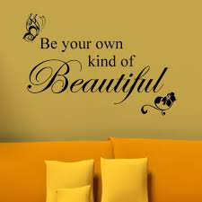 Be Your Own Kind Of Beautiful Vinyl Decal Wall Inspirational Quotes