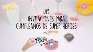 Diy Invitaciones Para Cumpleanos De Super Heroes L Petit Fernand