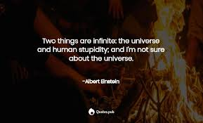 two things are infinite the univers albert einstein quotes pub