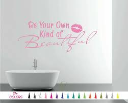 Be Your Own Kind Of Beautiful Wall Quote Saying Vinyl Sticker Decal Mirror Kiss For Sale Online