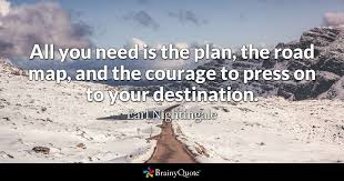 earl nightingale all you need is the plan the road map