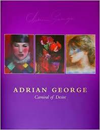 Adrian George. Carnival of Desire: 9781871136944: Amazon.com: Books