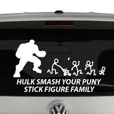 Hulk Smash Your Puny Stick Figure Family Vinyl Decal Sticker Car
