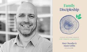 Family Discipleship: A Conversation with Adam Griffin - Life Is Story