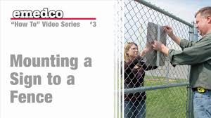 How To Mount A Sign To A Fence Emedco Video Youtube
