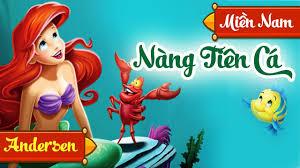Nàng Tiên Cá - Truyen Co Tich Nang Tien Ca - Giọng Đọc Miền Nam ...