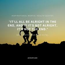 inspirational mental health quotes the happylands