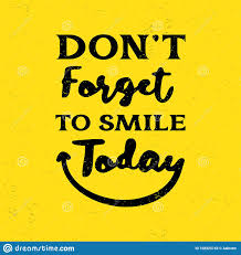 motivational quotes poster text do not forget to smile