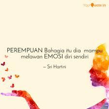 perempuan bahagia itu dia quotes writings by sri hartini