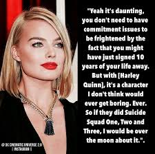 margot robbie on playing harley quinn for suicide squad and many