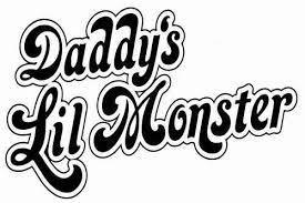 For Daddy S Lil Monster Sticker Vinyl Decal Suicide Squad Harley Quinn Margo Robbie Various Sizes Car Stickers Aliexpress