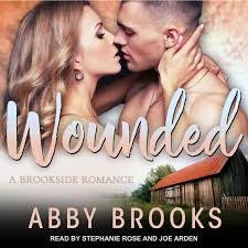Wounded Audiobook by Abby Brooks - 9781541481732 | Rakuten Kobo United  Kingdom