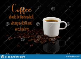 funny coffee memes black as hell and sweet as love stock image
