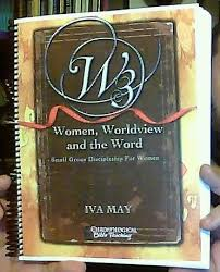 W3: Women, Worldview, and the Word - Small Group Discipleship for Women  (Chronological Bible Teaching) [Bellevue Baptist Church]: Iva May:  Amazon.com: Books