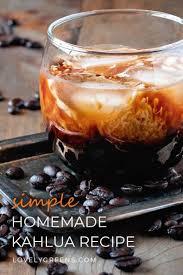 homemade kahlua recipe make everyone