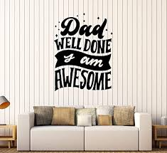 Amazon Com Wall Decal Poster Words Lettering Quote Dad Awesome Vinyl Sticker Large Decor Ed1739 Black Home Kitchen