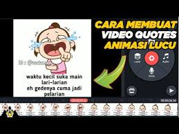 cara membuat video quotes animasi bergerak lucu di android