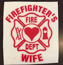Firefighters Wife Decal Firefighter Decal Fire Men S Wife Decal Vinyl Decal By Tsvinylmonogram On Etsy Firefighter Firefighter Wife Fire Wife
