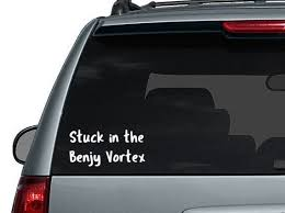 Free Shipping Stuck In The Benjy Vortex Car Decal 10 Etsy