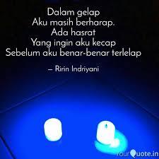 dalam gelap aku masih ber quotes writings by ririn