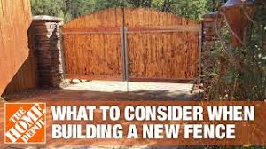 What To Consider When Building A New Fence The Home Depot Youtube