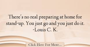 louis c k quotes about home