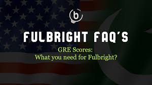 Ideal GRE Score for Getting the Fulbright | BrightLink Prep