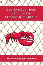 Cookbook Red Lobster Seafood Restaurant ...