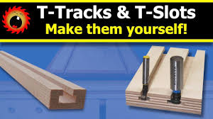 Make Your Own T Tracks And T Slots Youtube
