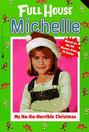 My Ho-Ho-Horrible Christmas (Full House: Michelle) by Cathy West: GOOD  Paperback (1997)   Discover Books