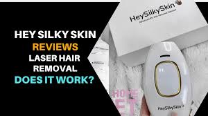 hey silky skin laser hair removal