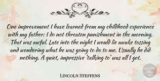 lincoln steffens one improvement i have learned from my childhood
