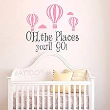 Amazon Com Battoo Oh The Places You Ll Go Wall Decal Nursery Hot Air Balloons Wall Decal Nursery Decor Wall Decal Kids Nursery Quotes Wall Decal Boys Or Girls Gray Soft Pink 40 Wx36 5 H