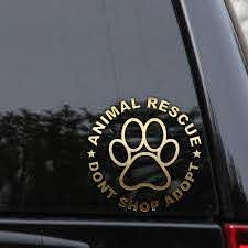 Animal Rescue Decal Sticker Dont Shop Adopt Paw Car Truck Window Laptop Bumper Rlgraphics Animal Rescue Dog Adoption Rescue