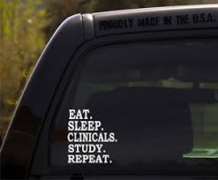 Eat Sleep Clinicals Study Repeat Rn Nursing Student Window Decal Sticker Ebay