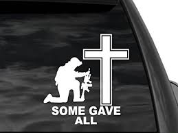 Fgd Some Gave All Kneeling Soldier Cross Window Decal Sticker Us Military Memorial Nftf5 Universal Car Truck Suv Family Graphix Llc