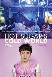 Hot Sugar's Cold World - Wikipedia
